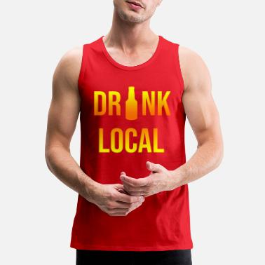 Local Drink local - Men's Premium Tank