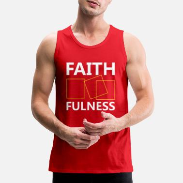 Jesus Christ Jesus T Shirt - Faith Fulness - Men's Premium Tank Top