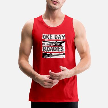 Roadie Guitar One Day Roadies - Men's Premium Tank
