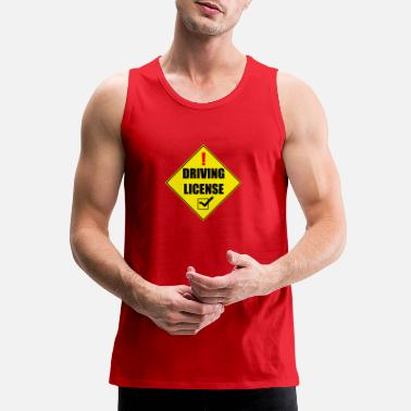 License Driving License - Men's Premium Tank