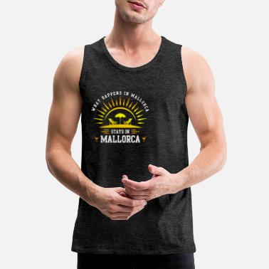 Mallorca Funny Mallorca Party - Men's Premium Tank Top