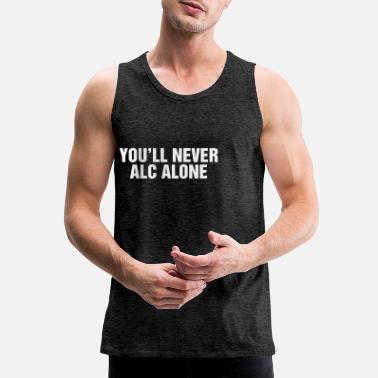Alce You will never Alc alone - Men's Premium Tank Top