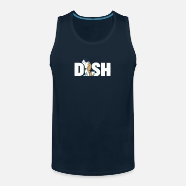 Dish The Dish Tee - Men's Premium Tank Top