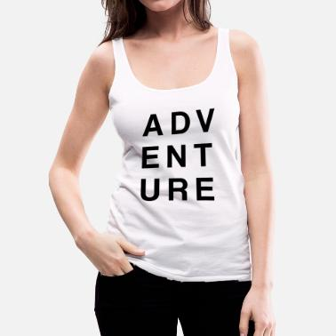 Adventure Adventure - Women's Premium Tank Top