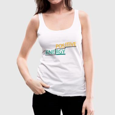 energy positive - Women's Premium Tank Top