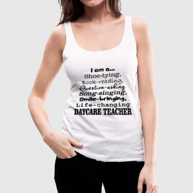 DAYCARE TEACHER - I'M A DAYCARE TEACHER - Women's Premium Tank Top