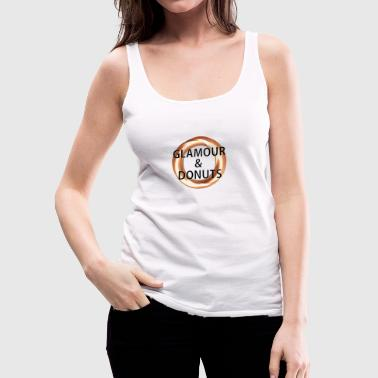 Glamour Glamour and Donuts - Women's Premium Tank Top