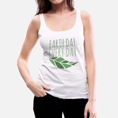 Earth Day Earth Day  - Women's Premium Tank Top