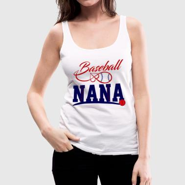 Baseball Nana - Women's Premium Tank Top