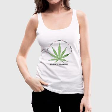 Weed Educate Yourself - Women's Premium Tank Top