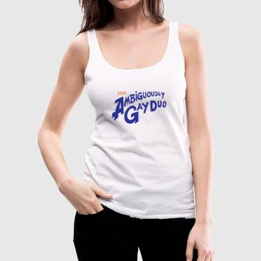 Ambiguous The Ambiguously Gay Duo - Women's Premium Tank Top