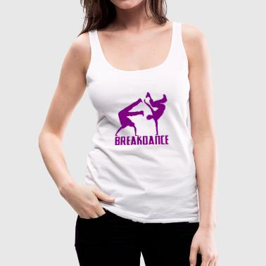 Breakdance Breakdancer Breakdancing Streetdance - Women's Premium Tank Top