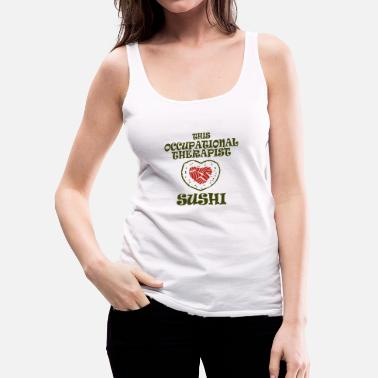 Occupation Occupational therapist - this occupational thera - Women's Premium Tank Top