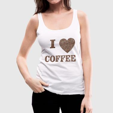 Sayings i love coffee - Women's Premium Tank Top
