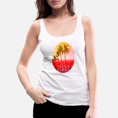 Palm Trees Cali Vibes California Palm Trees and Beaches. - Women's Premium Tank Top