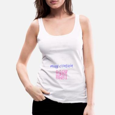 Offspring May Contain Offspring Baby Mother Pregnancy Child - Women's Premium Tank Top