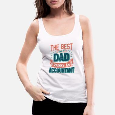 This Great Gifts For Dad From Daughter - The Best - Women's Premium Tank Top