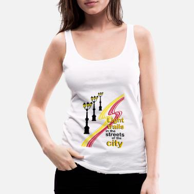 City Of Light light trails in the streets of the city - Women's Premium Tank Top