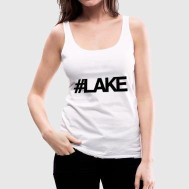 #Lake - Women's Premium Tank Top