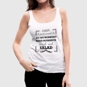Workout, read romance and eat salad - Women's Premium Tank Top