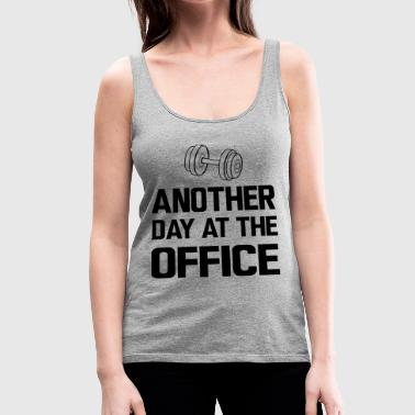 Another Day at the Office - Lifting Weights - Women's Premium Tank Top