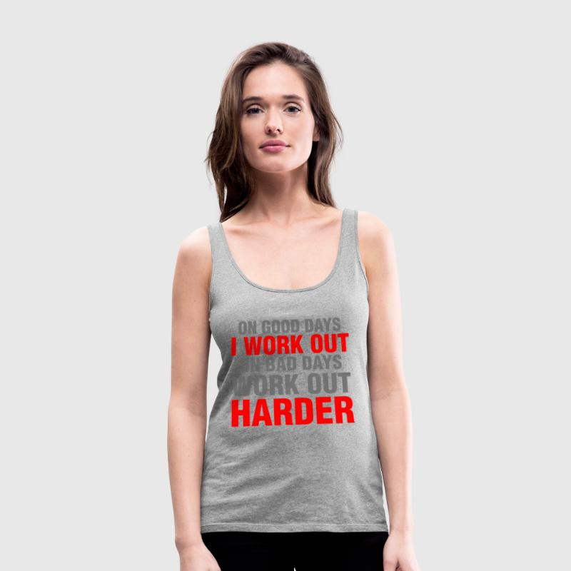 On Good Days I Work Out - Women's Premium Tank Top