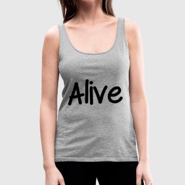 Alive - Women's Premium Tank Top