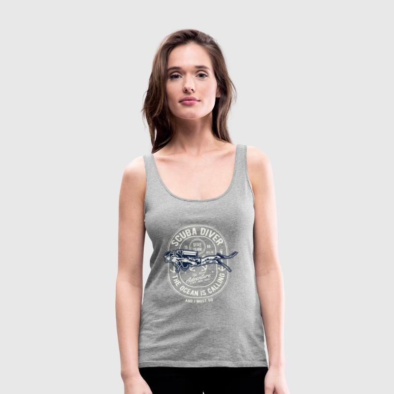 The Ocean Is Calling - Scuba Diver, Scuba Diving - Women's Premium Tank Top