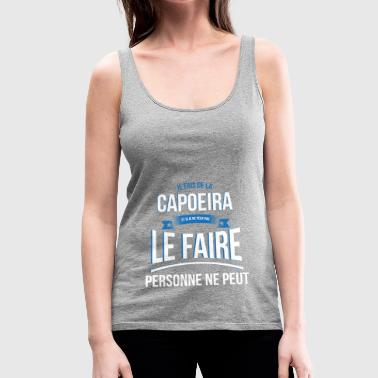 Capoeira nobody can gift - Women's Premium Tank Top