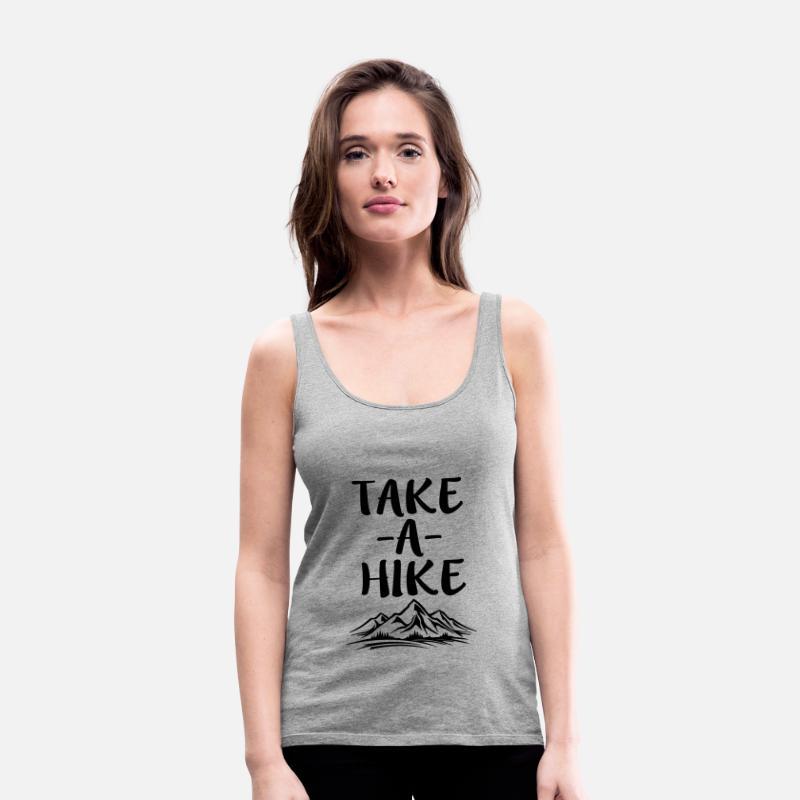 4d2c13363bbfb Hiking Tank Tops - Take a Hike funny saying shirt - Women s Premium Tank Top  heather