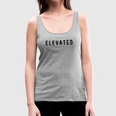 Elevated - Women's Premium Tank Top