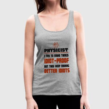 Physicist - Women's Premium Tank Top