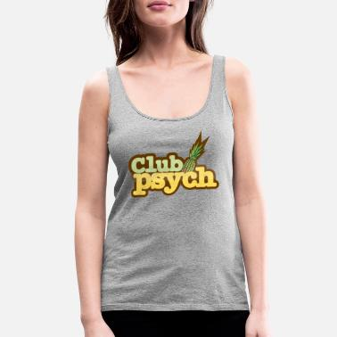 Clubbing club - Women's Premium Tank Top