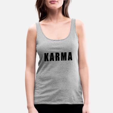 Fate Karma Yoga Happiness Sport Quote Gift - Women's Premium Tank Top