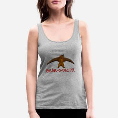 Bear O Dactly - Women's Premium Tank Top