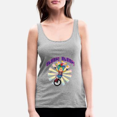Alaaf Alaaf Alaaf clown on unicycle to carnival - Women's Premium Tank Top