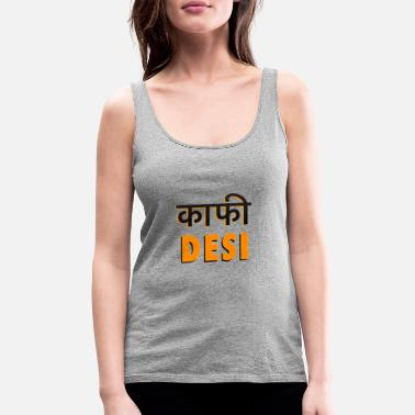 Hindi KAAFI DESI - Women's Premium Tank Top