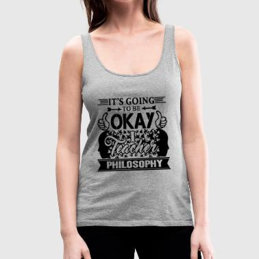 Philosophy Teacher Shirt - Women's Premium Tank Top