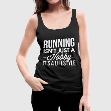 Running is a lifestyle - Women's Premium Tank Top
