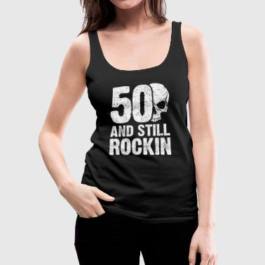 50th Birthday fiftieth birthday - Women's Premium Tank Top