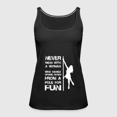 Pole Dance Dancer Gift - Women's Premium Tank Top