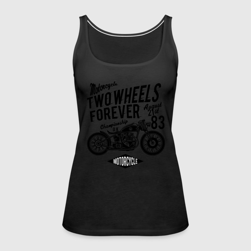 Two Wheels Forever - Classic, Vintage, Motorcycle - Women's Premium Tank Top