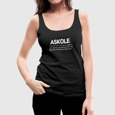Askhole Adult Noun Definition Slogan - Women's Premium Tank Top