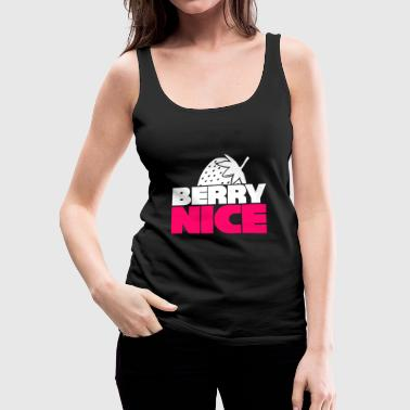 Berry Nice Strawberry funny gift christmas - Women's Premium Tank Top