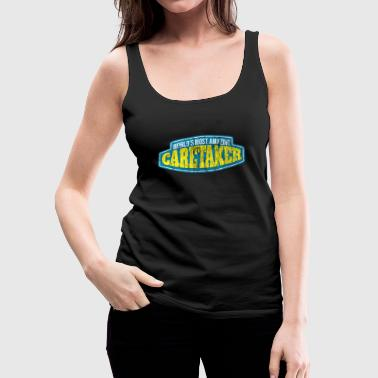 Amazing Caretaker Worker Gift - Women's Premium Tank Top