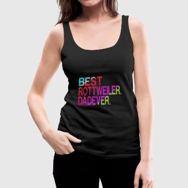 Best Rottweiler Dad Ever - Women's Premium Tank Top