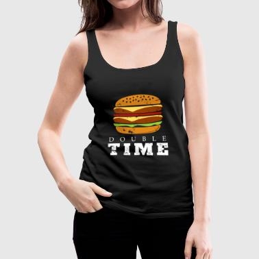 Double Time Burger christmas gift for real men - Women's Premium Tank Top