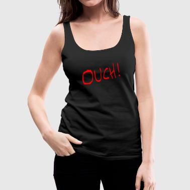 ouch chad - Women's Premium Tank Top