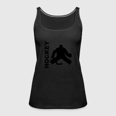 Hockey Goalie Silhouette - Women's Premium Tank Top