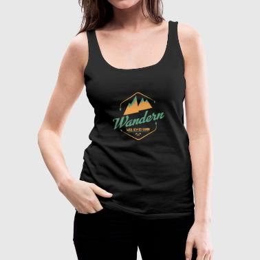 hiking - Women's Premium Tank Top